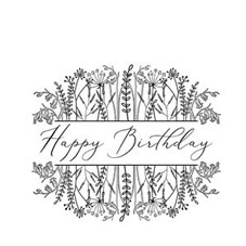 Floral Happy Birthday Rubber Stamp